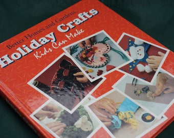 Holiday Crafts Kids Can Make Vintage Crafting Book - Hardcover (Out of Print)