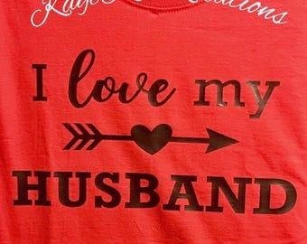 I Love My Husband Tshirt