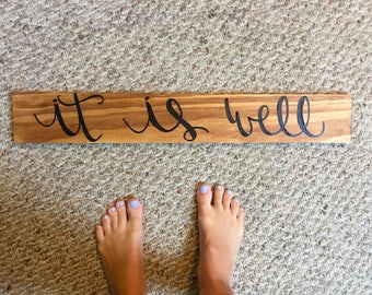 It is well / Welcome Home Wooden Sign