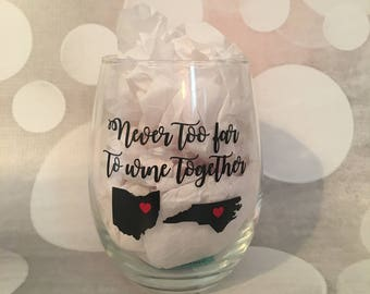 Never Too Far to Wine Together Stemless Glass