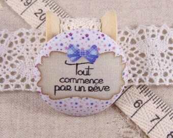 1 button x 38mm fabric all starts with a dream
