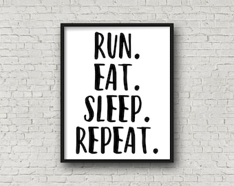 Run, Eat, Sleep, Repeat, Fitness Motivation, Gift For Runner, Marathon, Half Marathon, XC, Track And Field, Fitness, Motivational Poster