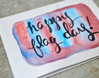 Happy Flag Day - Handmade Watercolor Calligraphy Card - Blank Inside