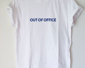 Graphic Tee: OUT OF OFFICE