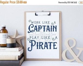 ON SALE Work Like A Captain Play Like A Pirate- Nautical Nursery Decor - Kids Pirate Wall Art - Navy Blue Nautical Decor - Boys Nautical Bab