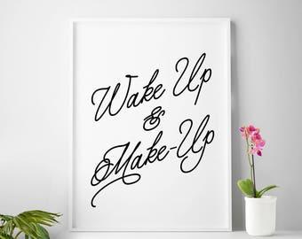 Fashion print, fashion wall art, make up, wake up and make up, fashion poster, fashion prints, fashion student gift fashion printable art