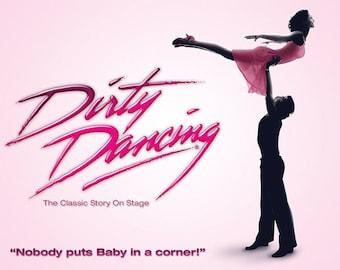 Dirty Dancing Musical Theater Poster A3 or A4 Matt