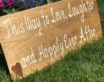 This Way To Love, Laughter and Happily Ever After Sign