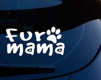 Fur Mama Decal - FREE US SHIPPING