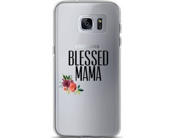Blessed Mama Samsung Case