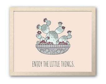 Enjoy the Little Things | Pink Cactus Design | Instant Digital Print Download | Full Colour Original Doodle Design