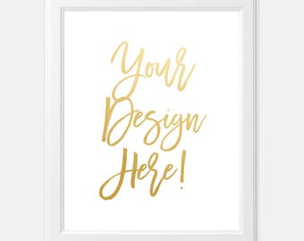 Custom Foil Print - Your Favorite Saying or Quote