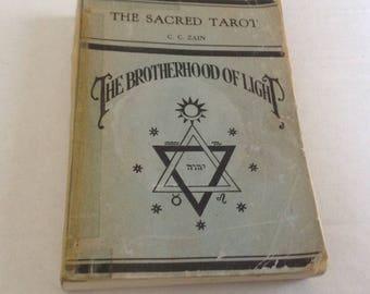 The Sacred Tarot The Brotherhood of Light. 1936 Edition.