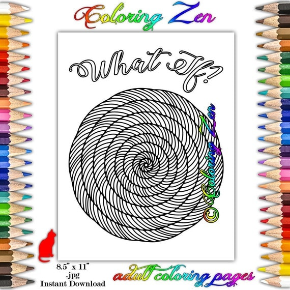 What If Mindfulness Inspirational Quote Mandala Coloring Page