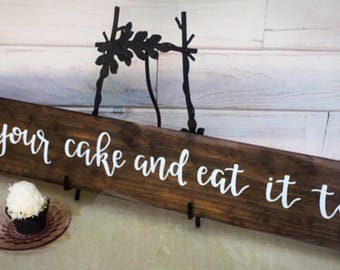 Have Your Cake And Eat It Too, Dining Room Decor, Farmhouse Decor, Farmhouse