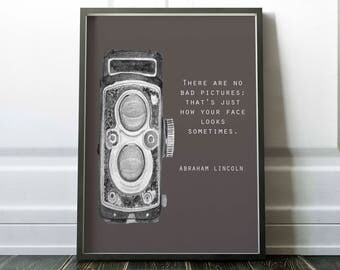 Camera printable, photography print, Abraham Lincoln quote, Instant download, no bad pictures, Abe Lincoln, funny quote, Little Tiger Design
