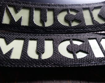 MUCK Laser Cut Glow In The Dark Morale Patch