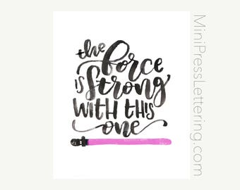 Instant Download - Pink Star Wars Printable - The Force is Strong with This One