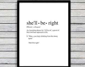 She'll Be Right | Art Print | Australian Humour | Funny Art | A4 Unframed - Free Shipping within Australia