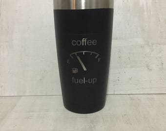 fuel up coffee cup