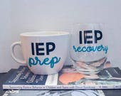 IEP Wine Glass and Coffee Mug Set - IEP Prep and IEP Recovery Set - Special Needs Parents Wine Glass - Special Needs Mom - Special Needs Dad