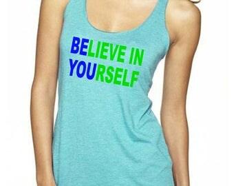 BELIEVE in YOURSELF TANK