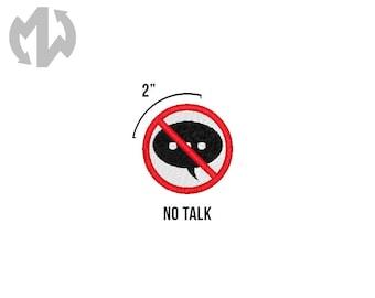 "NO TALK 2"" round Service Dog Patch"