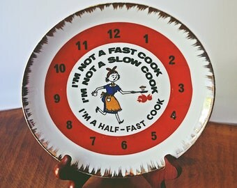 Vintage Kitchen Wall Plate, I'm Not A Fast Cook, Retro Kitchen Plate, Mid Century