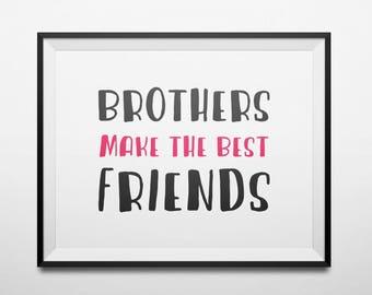 Brothers make the best friends Boy Room Decor Nursery Printable black and red Kid Art Brothers Present Boys Room Playroom