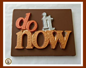 Humourous Chocolate Gift/Do it now/Edible message/Encouragement/Proposal/Achieve/Work/New Job/Positive/Moving Overseas/Travel/Manager/Boss