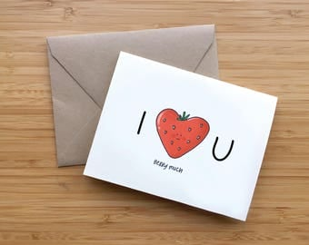 I Love You Berry Much - Valentine's Day Card