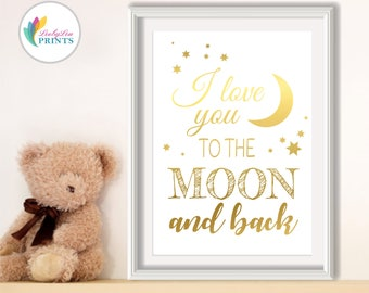 Nursery Foil Print - I love you to the moon and back - Real Foil Print - Foil Print, Quote Print, Love Print