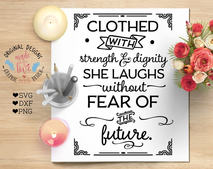 Bible svg, scripture svg file, Clothed with strength and dignity SVG DFX and PNG File, Proverbs 31 svg, Christian svg, bible printable