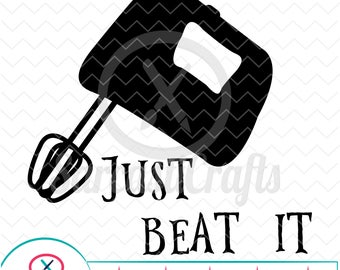 Just Beat It - Decor Graphics - Digital download - svg - eps - png - dxf - Cricut - Cameo - Files for cutting machines