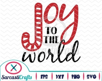 Joy to the World - Holiday Graphic - Digital download - svg - eps - png - dxf - Cricut - Cameo - cutting machine files