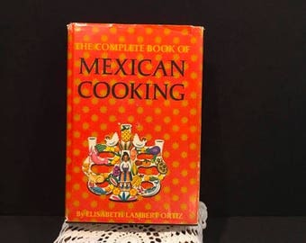 On Sale The Complete Book of Mexican Cooking Vintage Cookbook Elizabeth Lambert Ortiz Orange Mexico Recipes Illustrated
