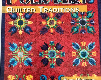 Folk Art Quilted Traditions by Suzy Webster