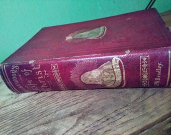 Antique 1860 Fleetwood's Life Of Christ First Edition, Red Leather Hardcover, Published By J.W. Bradley Philadelphia, Illustrated Christian