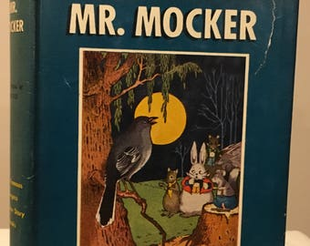 Thornton W Burgess - The Adventures of Mr Mocker in Dust Jacket