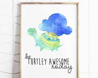 turtle gift, turtle print, turtle nursey, turtley awesome, turtle download, printable files, digital download, instant download, art print