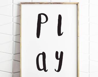 play sign, play print, playroom decor, monochrome nursery, monochrome print, monochrome baby, monochrome art, monochrome kids room
