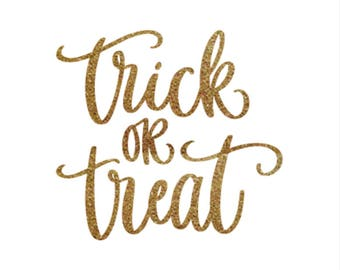 Iron-on Trick or Treat Gold Glitter Decal // Fall // Halloween