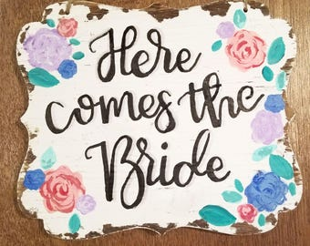 "Customizable Wedding Sign ""Here Comes the Bride"""