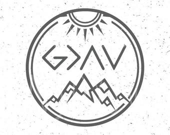 God is Greater than the highs and lows svg God is Greater svg God SVG Christian SVG Religious SVG Mountain Svg Sun svg silhouette God Svg