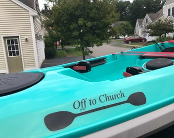"Kayak paddle ""Off to Church"" car kayak decal black or white"