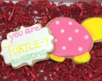 You are Turtle-y awesome Cookies Dozen