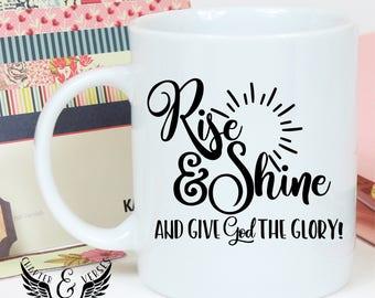 Rise & Shine mug   Christian Coffee Mug   Bible verse coffee mug.