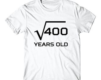 Square Root Of 400 Funny 20 Years Old 20th Birthday T-Shirt