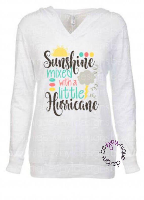 Sunshine Mixed With A Little Hurricane Cute Shirt Fashion