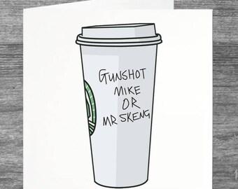 Stormzy | Greetings Card | Birthday Card | Gunshot Mike or Mr Skeng | Starbucks Coffee